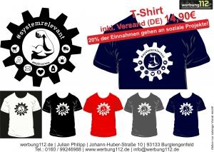 Motiv-Shirt T-Shirt (Motiv Systemrelevant)